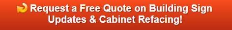 Free quote on building sign updates and cabinet refacing