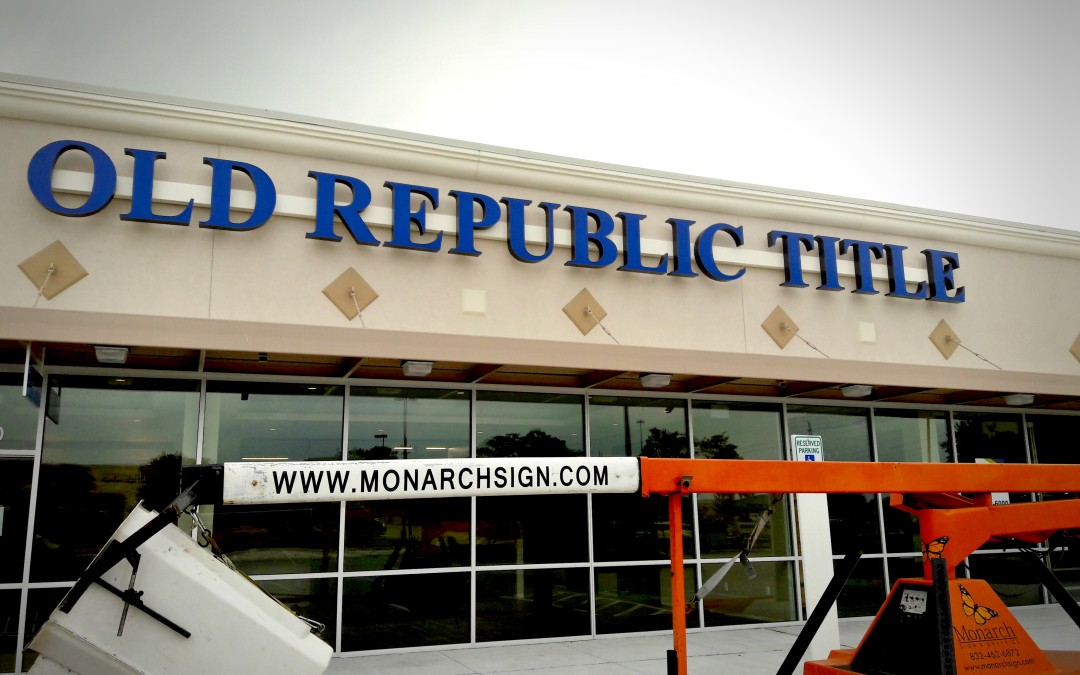 TOMBALL, TX – Custom Illuminated Building Sign for Old Republic Title